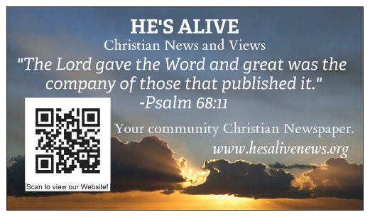 HE'S ALIVE NEWS AND VIEWS Christian Newspaper
